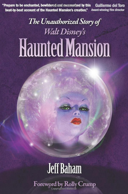 unauthorized_story_disneys_haunted_mansion_book